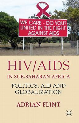 HIV/AIDS in Sub-saharan Africa By Flint, Adrian